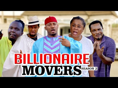 BILLIONAIRE MOVERS 2 (YUL EDOCHIE) - LATEST NIGERIAN NOLLYWOOD MOVIES