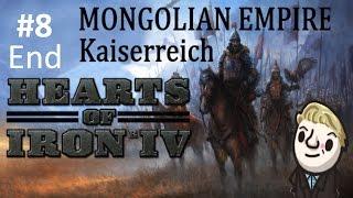 HoI4 - Kaiserreich - The Mongols Awaken - Part 8 - END