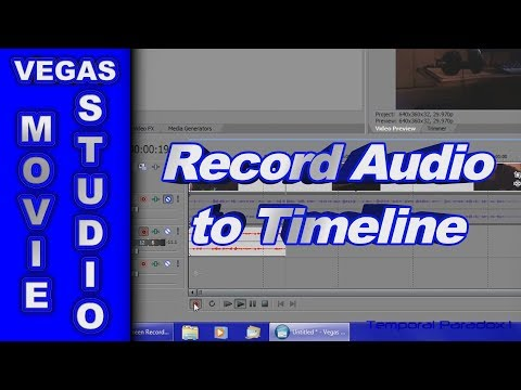 How to Record Audio Direct to the Timeline using Sony Vegas Movie Studio