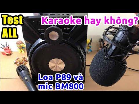 Review test chi tiết Loa P89 Bluetooth Karaoke ngon rẻ