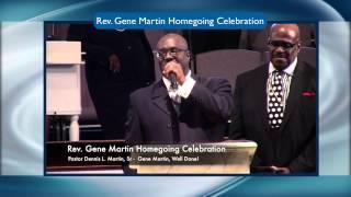 Rev. Gene Martin Homegoing Celebration