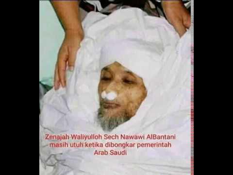 Jenazah Masih Utuh Setelah Di Bongkar Waliyullah Quot Syeh Nawawi Albantani Quot