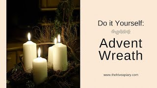 DIY Advent Wreath - Tutorial