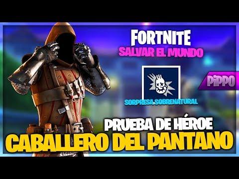 SOLDADO CABALLERO DEL PANTANO - PRUEBA DE HEROE - FORTNITE SALVAR EL MUNDO