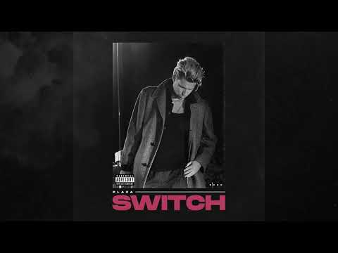 Plaza - Switch [Official Audio]