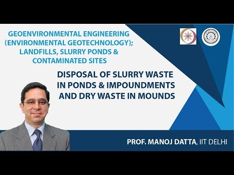 Disposal of Slurry Waste  in Ponds & Impoundments and Dry Waste in Mounds