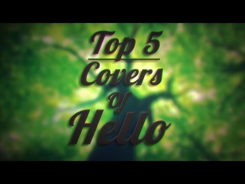 TOP 5 Covers of  Hello - Adele