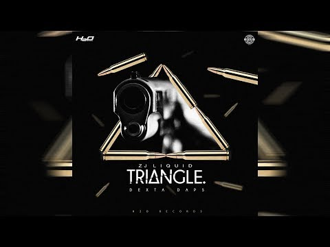 Dexta Daps - Triangle (Official Audio) May 2018