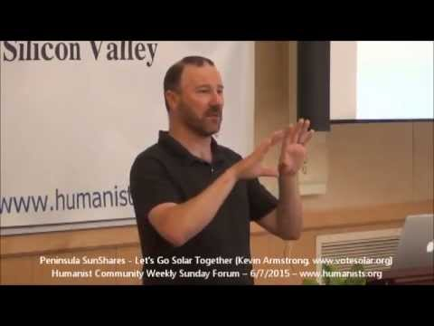 Humanist Community Forum (2015-06-07): Peninsula SunShares - Let's Go Solar Together