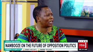 Nbs Topical Discussion: Nambooze on the Future of Opposition Politics