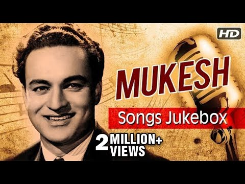 Best of Mukesh Songs | मुकेश के गाने | Old Hindi Songs Jukebox | Mukesh Ke Gaane | Mukesh Songs