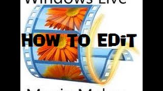 How To Edit Videos With Windows Movie Maker 2017