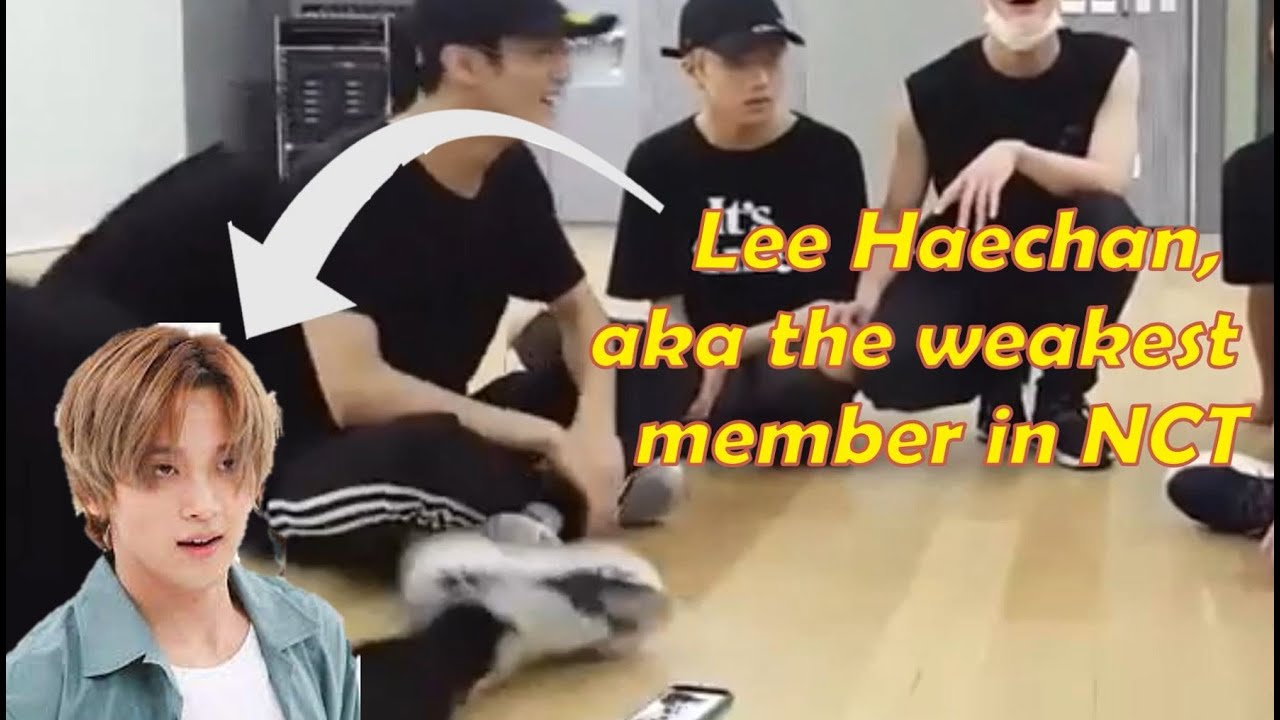 Haechan, the (physically) weakest member in NCT