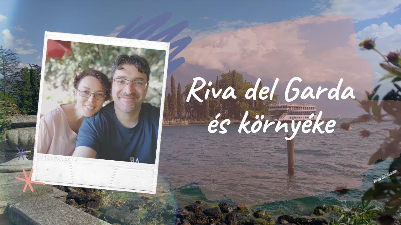 Riva del Garda és környéke