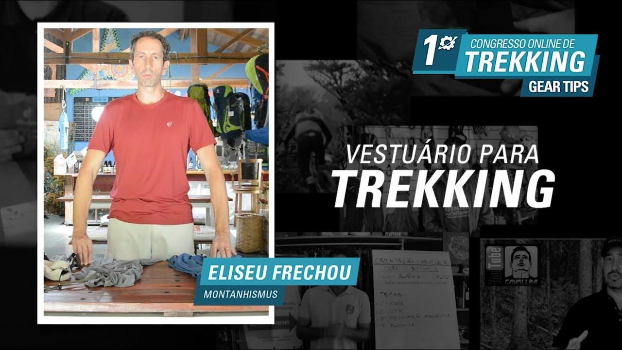Vestuário para Trekking - Palestra com Eliseu Frechou