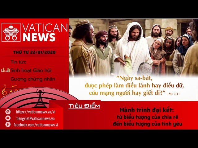 Vatican News Tiếng Việt thứ Tư 22.01.2020