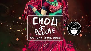 Choli Ke Peeche (Remix) - Gurbax & Mr. Doss