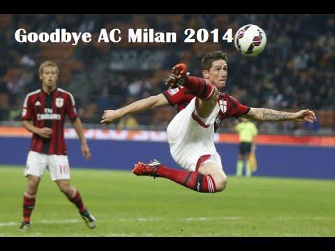 Fernando Torres Goodbye AC Milan 2014