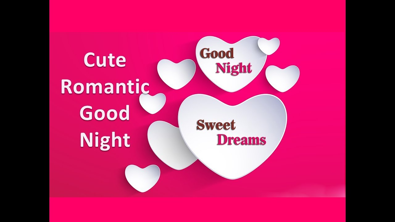 Good Night Hd Video Cute Romantic Good Night Romantic Love Music Youtube