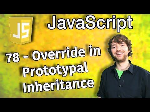 JavaScript Programming Tutorial 78 - Override in Prototypal Inheritance thumbnail