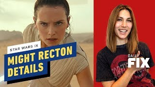 Star Wars Episode IX MIGHT Retcon a Lot of Things - IGN Daily Fix