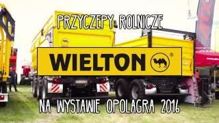 Przyczepy rolnicze Wielton na wystawie Opolagra 2016