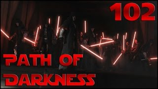 Path of Darkness - Ep 102 'The Galactic Rebellion'