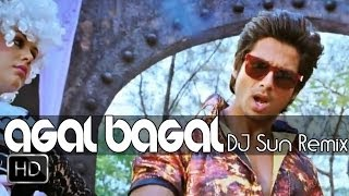 Tu Mere Agal Bagal | DJ Sun Remix