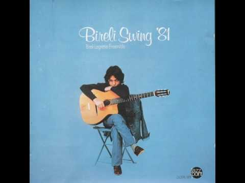Bireli Lagrene Ensemble - Bireli Swing '81 (full album)