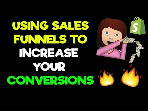 USE THIS SALES FUNNEL TO INCREASE YOUR SHOPIFY STORES CONVERSIONS