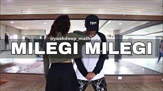 Milegi Milegi | STREE | Yashdeep Malhotra FT. Priyanshi | Dance | Choreography