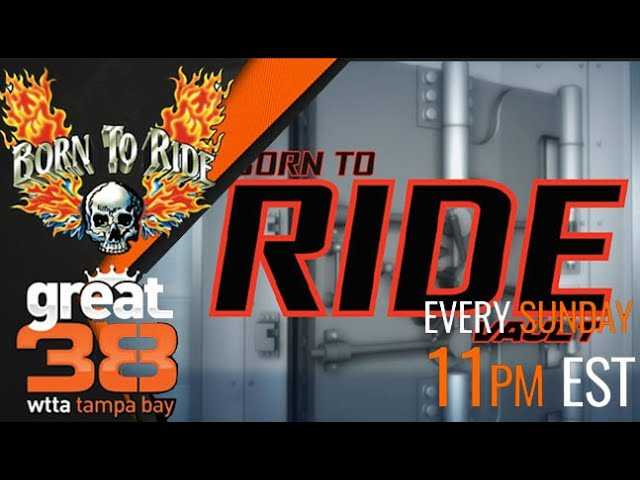 This Week on Born To Ride TV Episode #1281 - BTR Vault