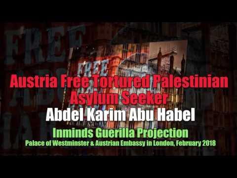 Guerilla Projection - Austria Free Tortured Palestinian Asylum Seeker Abdel Karim Abu Habel
