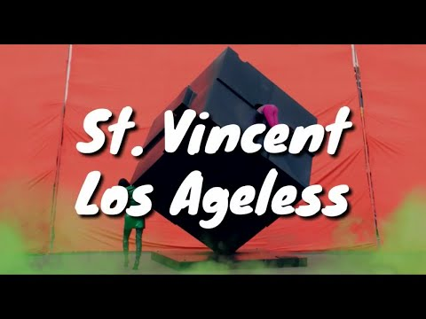 St. Vincent - Los Ageless (Lyrics)