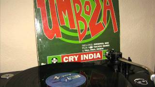 UMBOZA   CRY INDIA TALL PAUL REMIX   B1  1995 POSITIVA   REP