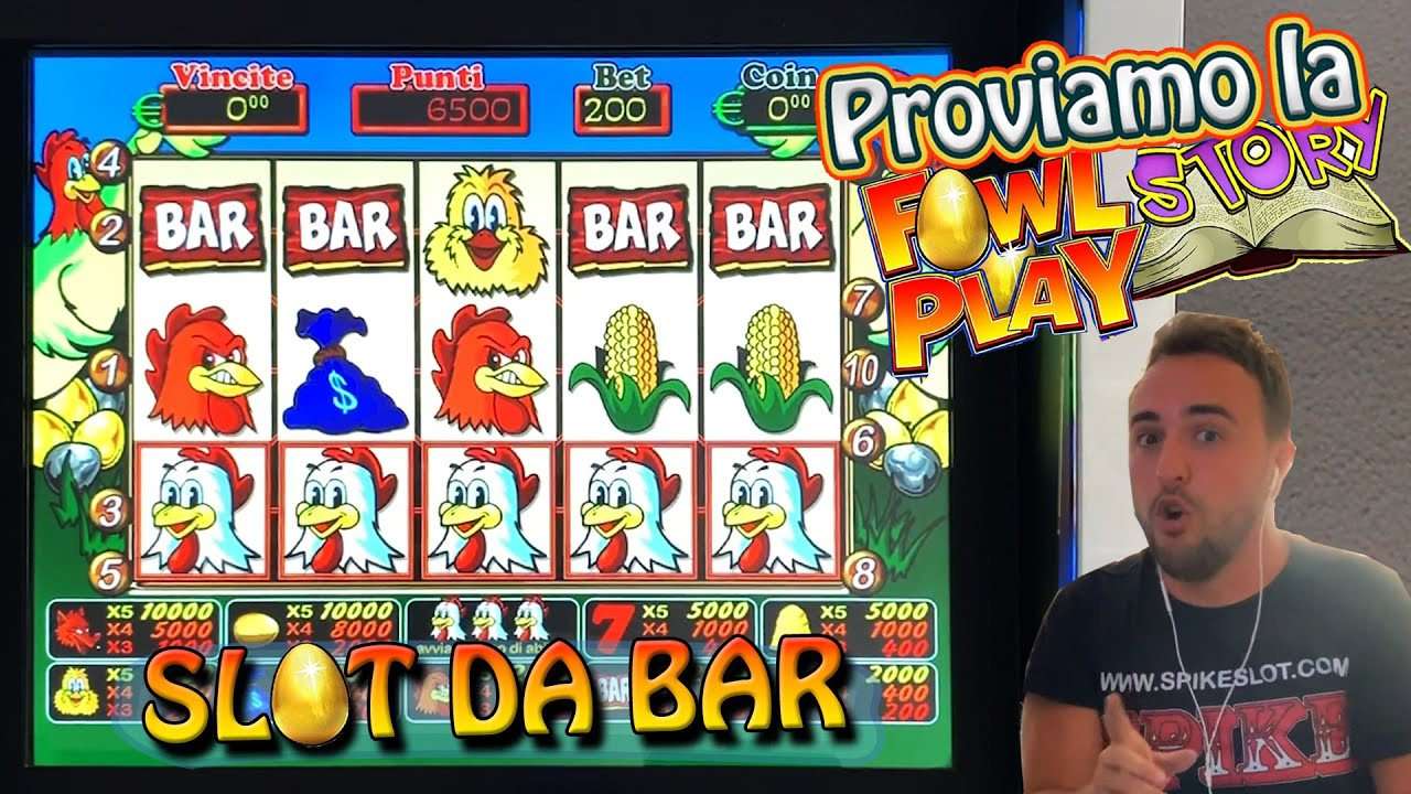 SLOT MACHINE BAR - UNA PARTITA ALLA ???? FOWL PLAY STORY ???? (Gallina 68%) ????