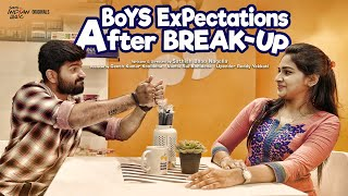 Boys Expectations After Break-Up   South Indian logic