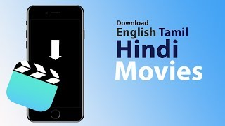 How to Download HINDI, ENGLISH, TAMIL Movies on iPad iPhone 5s/6/6s/7/8/X Free