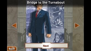 Bridge To The Turnabout - Phoenix Wright Ace Attorney Trilogy HD
