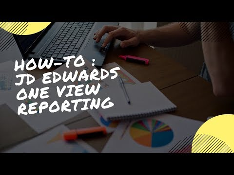 How-To : JD Edwards One View Reporting