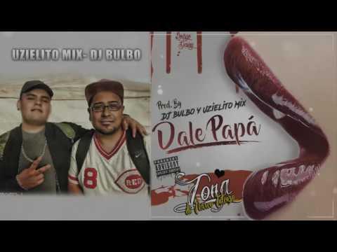 Dale Papá Uzielito Mix Dj Bulbo ❤❤Zona De Perreo Intenzo HD❤❤