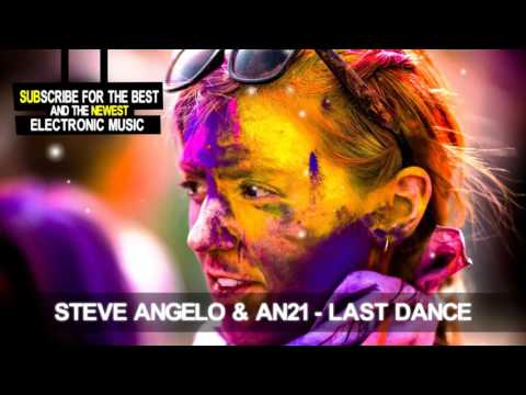 Steve Angelo & An21 Last Dance (ft. Franz Novotny)