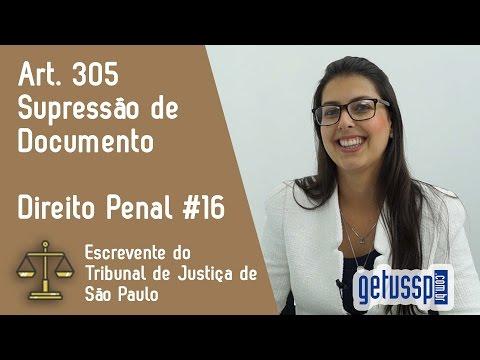 Art. 305 do Código Penal   Supressão de Documento   Escrevente do TJ - SP #16