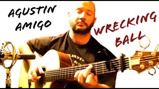 "Agustin Amigo - ""Wrecking Ball"" (Miley Cyrus) - Solo Acoustic Guitar"