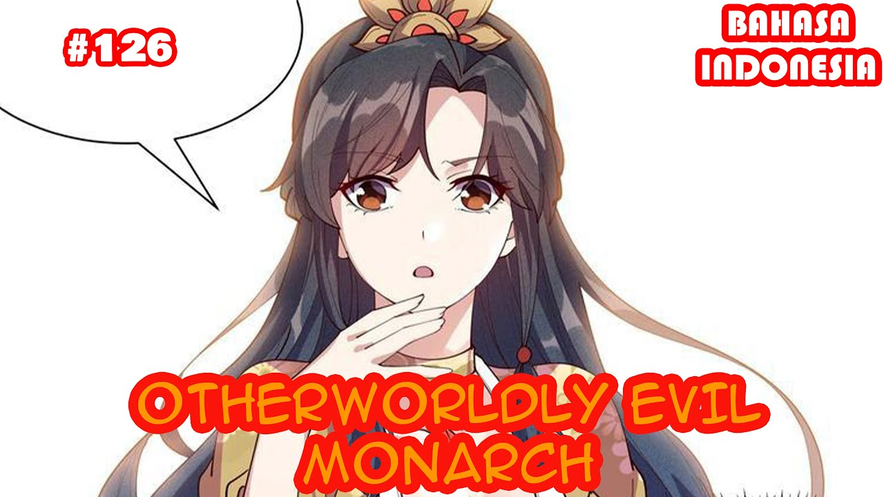 Otherworldly Evil Monarch | #126| ( SUB INDO) |