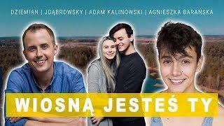 JDabrowsky, Dziemian, A. Kalinowski - Wiosną jesteś Ty  (Wiosna)