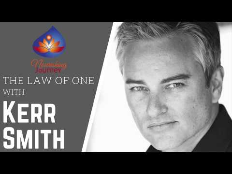 The Law of One with Kerr Smith