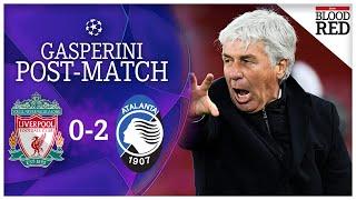 'biggest win in our history' | gian piero gasperini press conference liverpool 0-2 atalanta