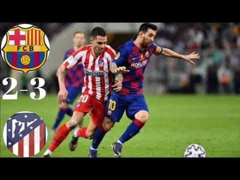 Barcelona 2-3 Atletico Madrid Semi-final Piala Super Spanyol|2 GOL Dianulir!!!