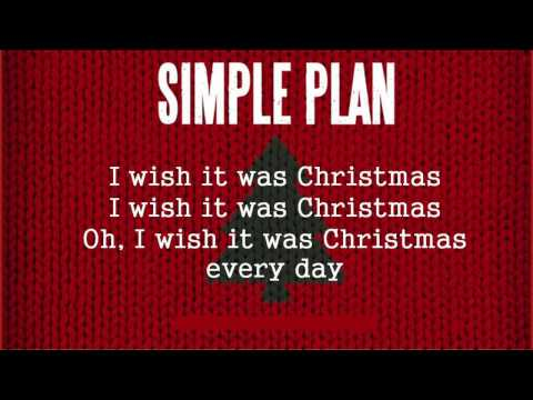 Simple Plan - Christmas Every Day [Lyric Video]